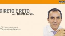 Direto e Reto – Roberto Samuel