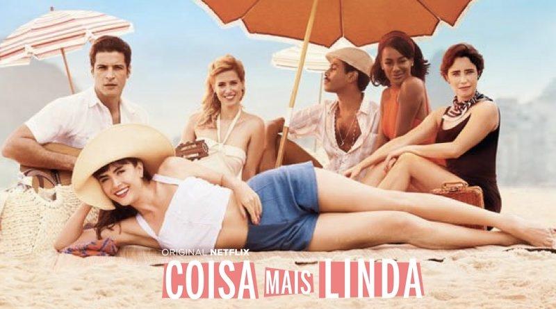 'Coisa Mais Linda': Netflix renova série para 2ª temporada